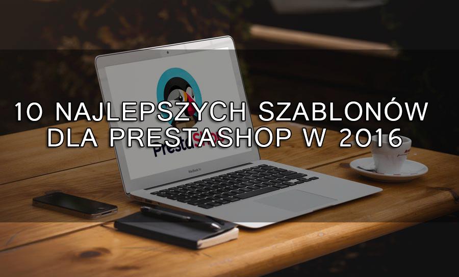 10 szablonów PrestaShop 2016